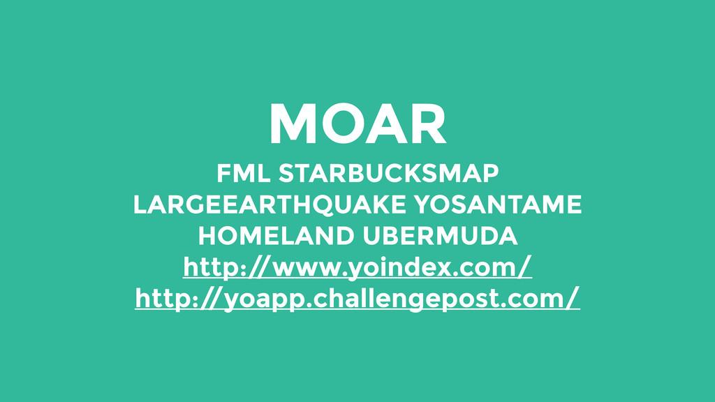 MOAR FML STARBUCKSMAP LARGEEARTHQUAKE YOSANTAME...