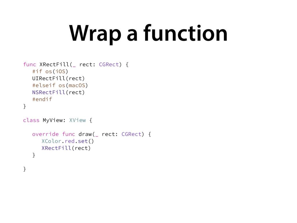 Wrap a function GVOD93FDU'JMM @SFDU$(3FDU ...