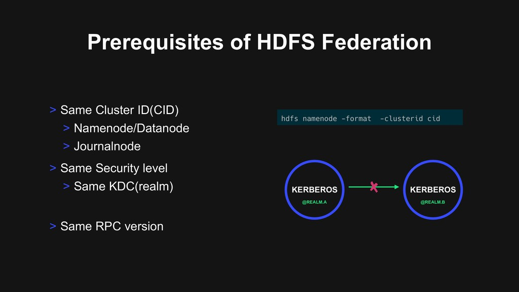 Prerequisites of HDFS Federation > Same Securit...