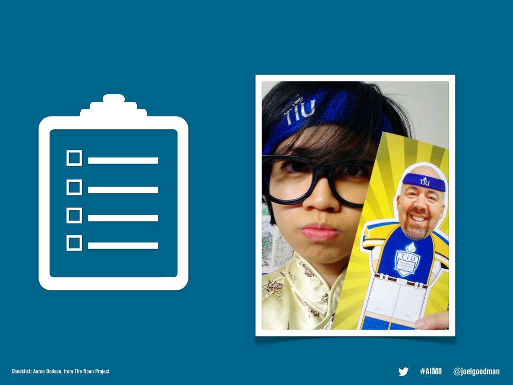 #AIM8 @joelgoodman Checklist: Aaron Dodson, fro...