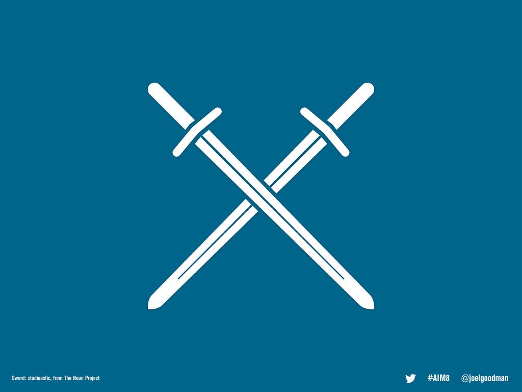#AIM8 @joelgoodman Sword: studioastic, from The...