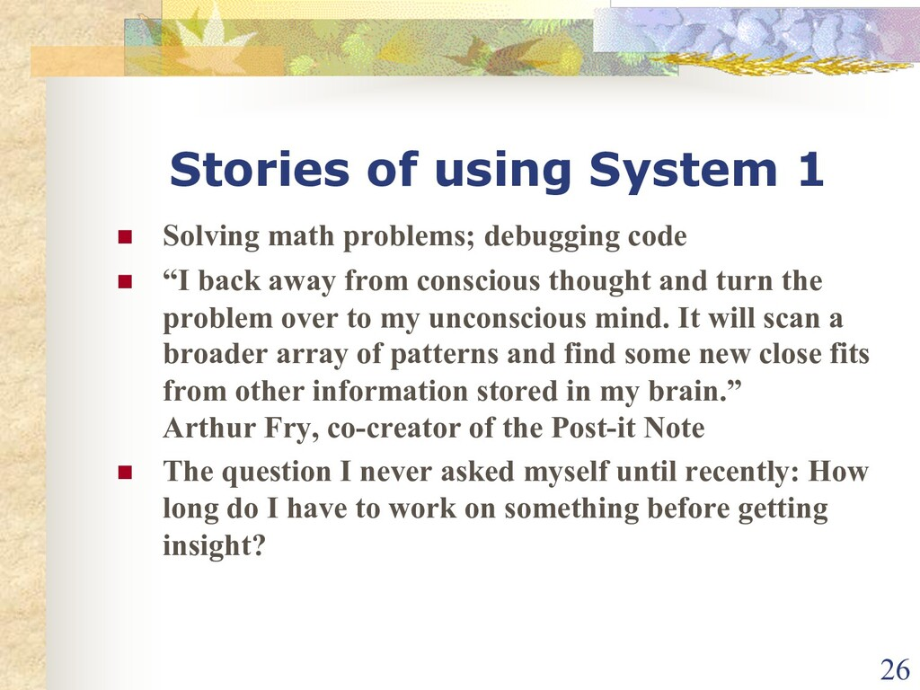 Stories of using System 1 n Solving math proble...