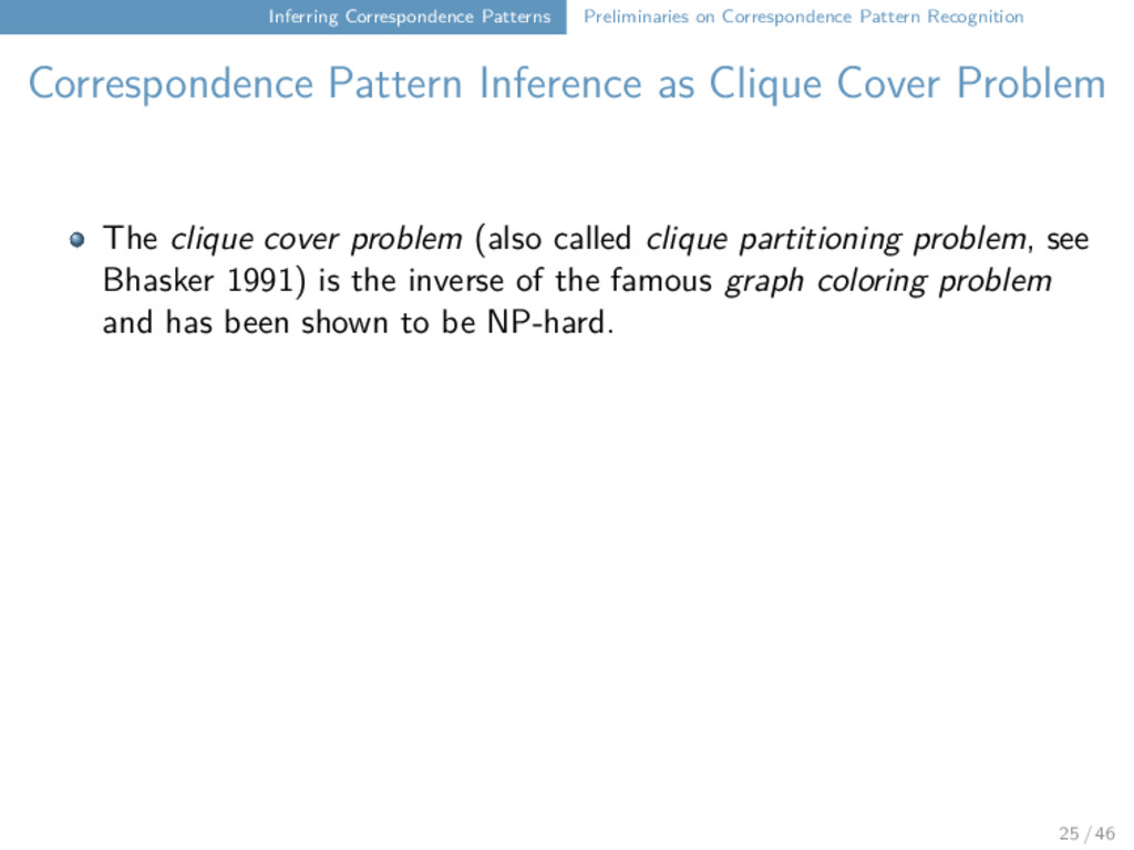 Inferring Correspondence Patterns Preliminaries...