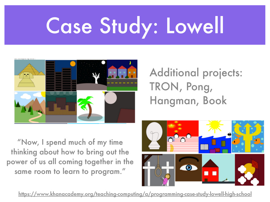 Case Study: Lowell Additional projects: TRON, P...