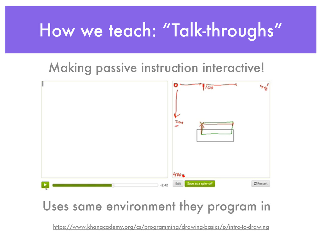 """How we teach: """"Talk-throughs"""" Uses same environ..."""
