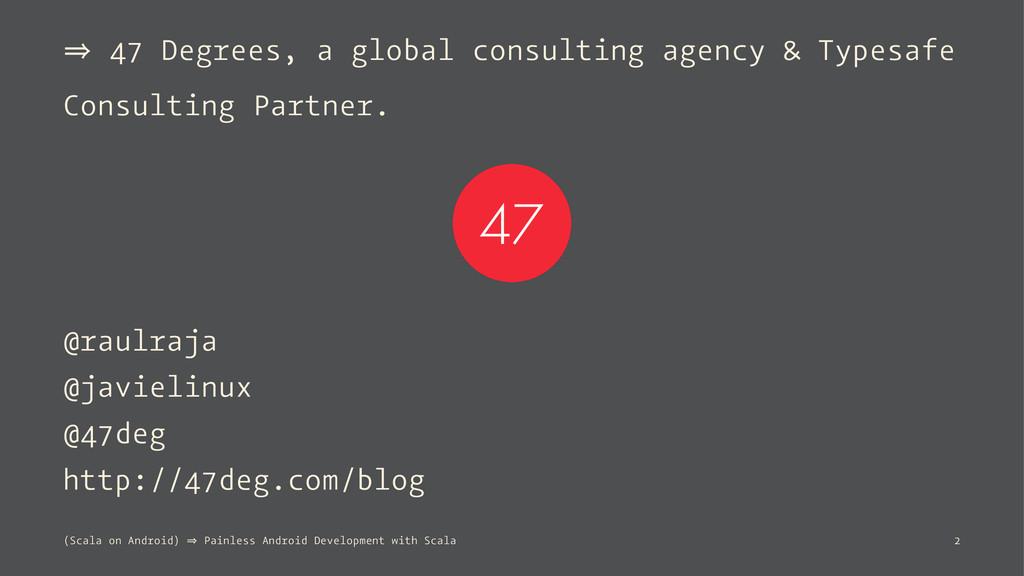 㱺 47 Degrees, a global consulting agency & Type...