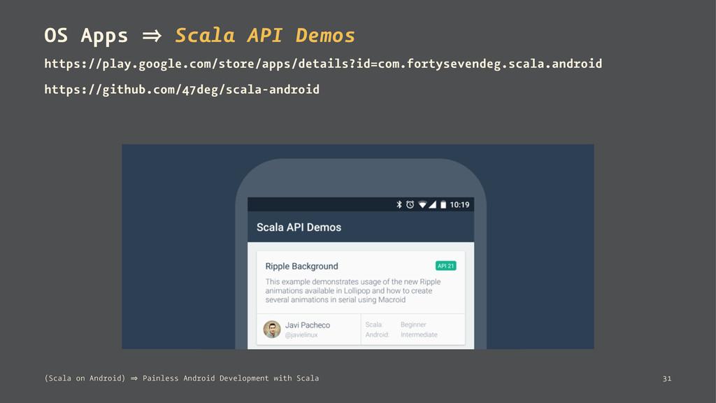 OS Apps 㱺 Scala API Demos https://play.google.c...