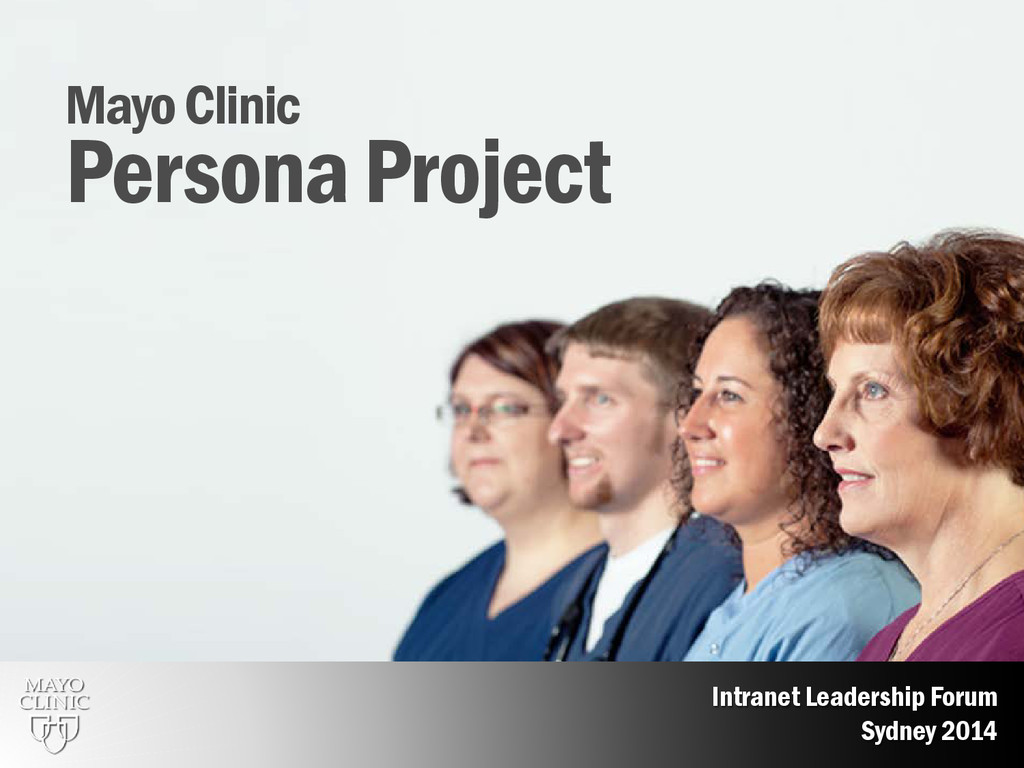 2 Mayo Clinic Persona Project Intranet Leadersh...