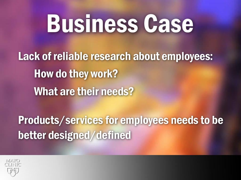 12 Business Case Lack of reliable research abou...