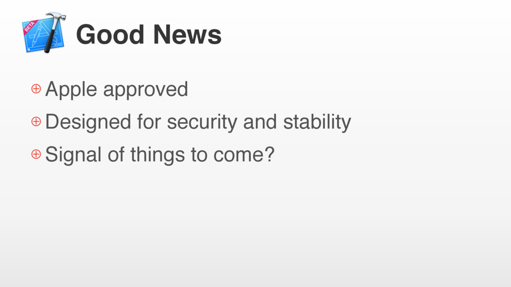 Good News ⊕ Apple approved ⊕ Designed for secur...