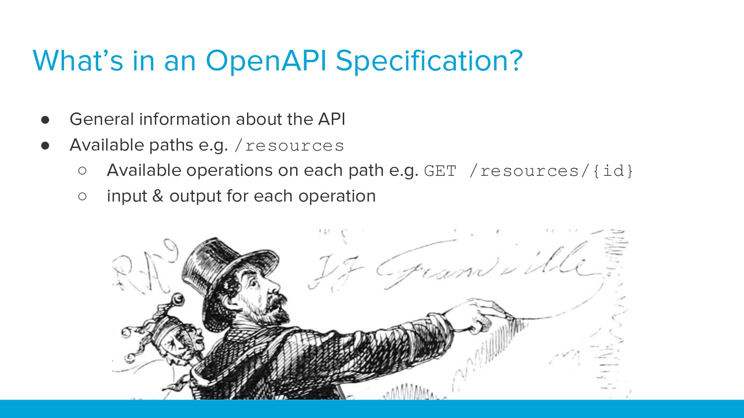 What's in an OpenAPI Specification? ● General i...