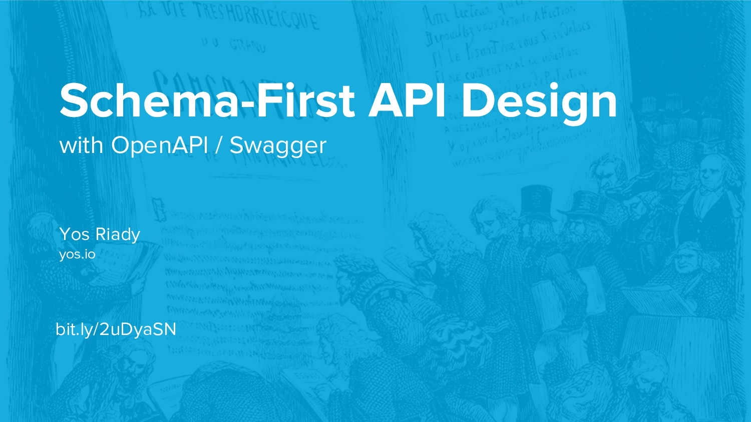 Schema-First API Design with OpenAPI / Swagger ...