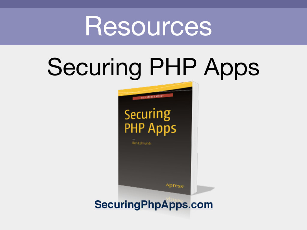 Resources Securing PHP Apps SecuringPhpApps.com