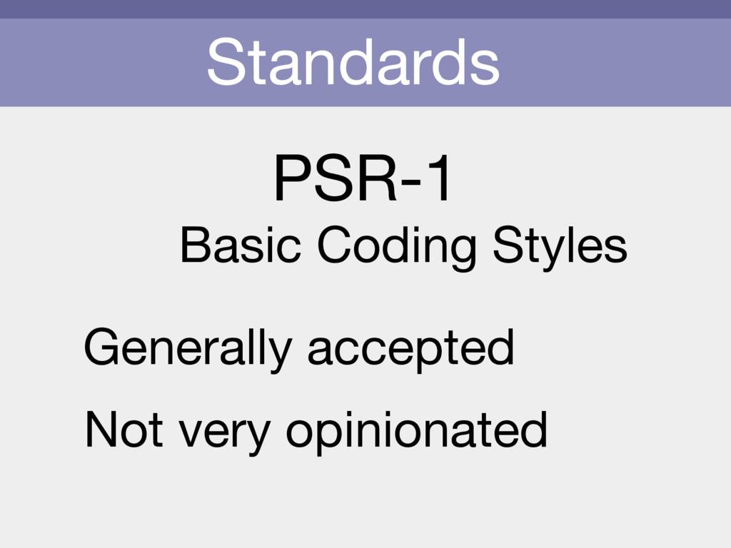 Standards PSR-1 Basic Coding Styles Generally a...