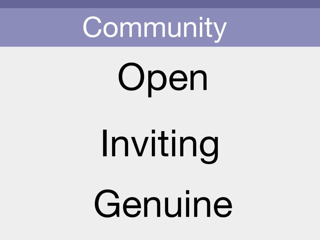 Community Open Inviting Genuine