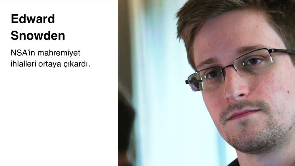 4 Edward Snowden NSA'in mahremiyet ihlalleri or...