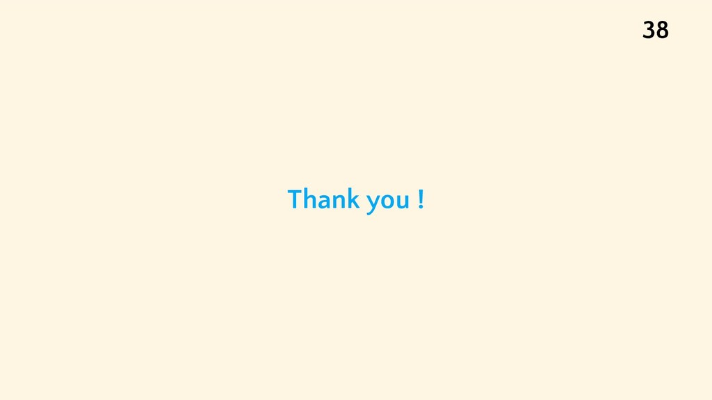 Thank you ! 38