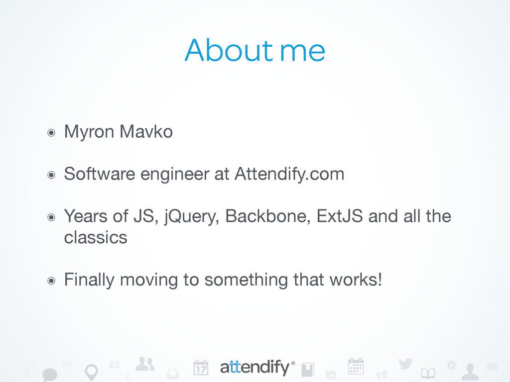 About me ๏ Myron Mavko  ๏ Software engineer at ...
