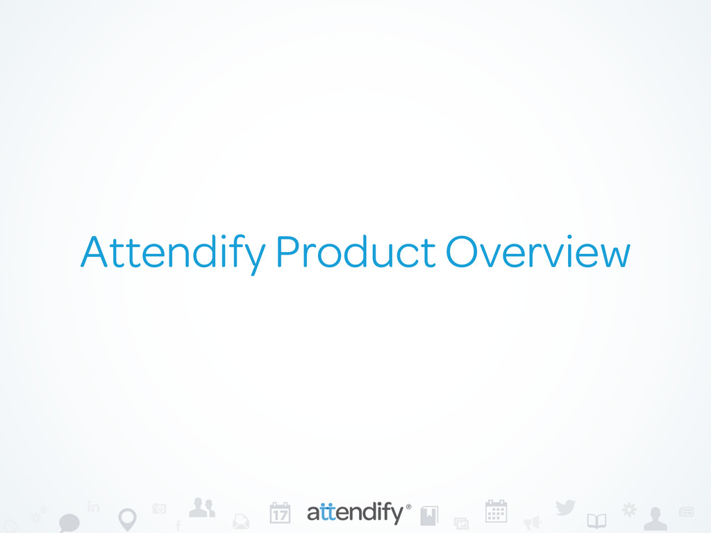 Attendify Product Overview