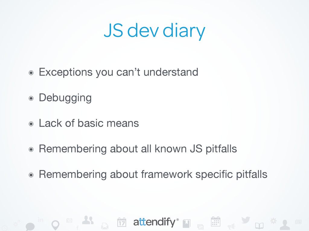JS dev diary ๏ Exceptions you can't understand ...