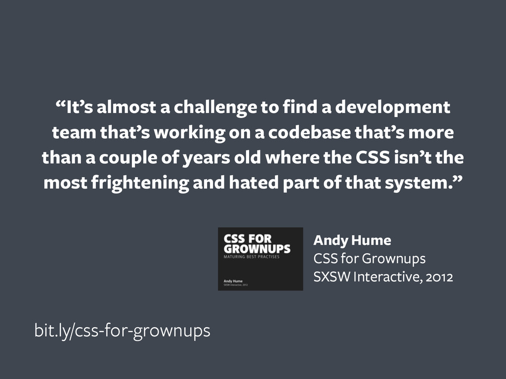 """It's almost a challenge to find a development ..."
