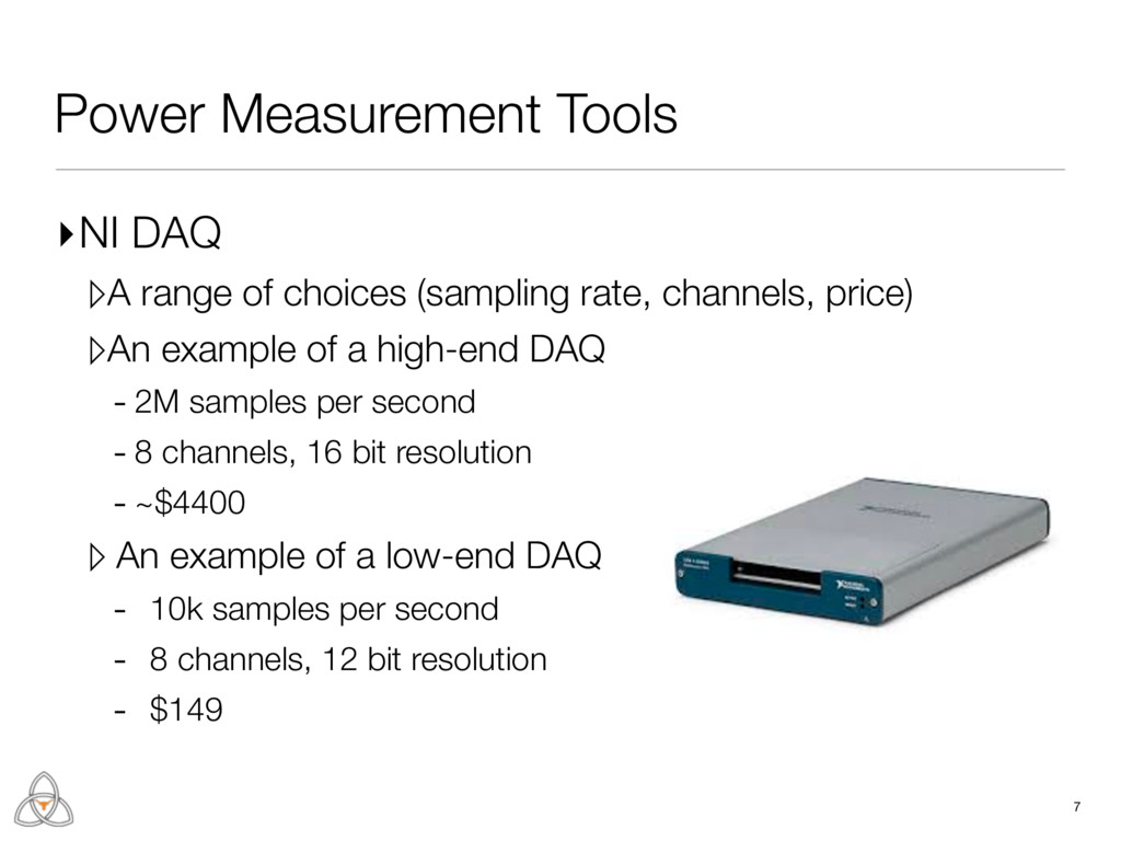 Power Measurement Tools ▸NI DAQ ▹A range of cho...