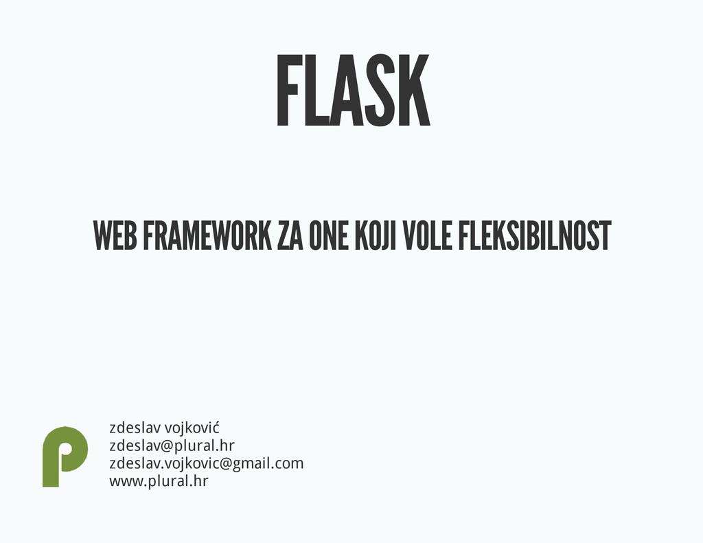 FLASK WEB FRAMEWORK ZA ONE KOJI VOLE FLEKSIBILN...