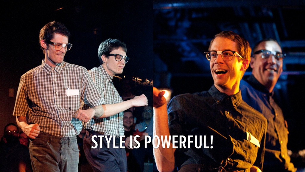 STYLE IS POWERFUL!