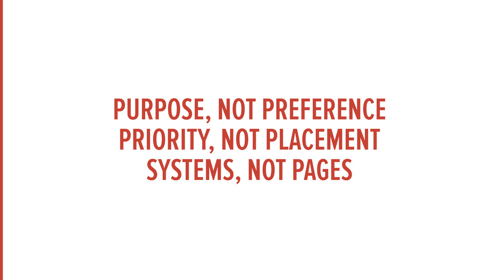 PURPOSE, NOT PREFERENCE PRIORITY, NOT PLACEMEN...