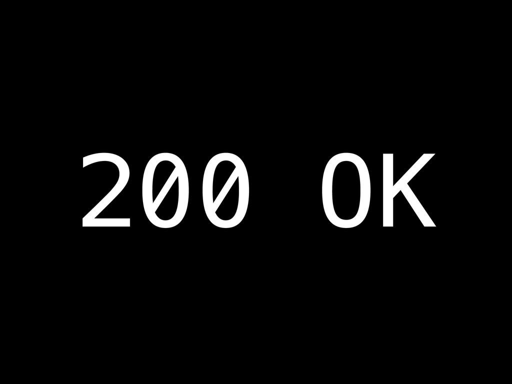 200 OK