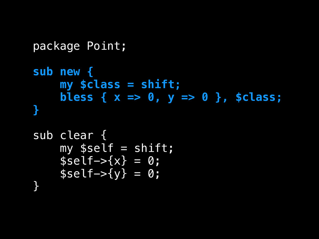package Point; ! sub new { my $class = shift; b...