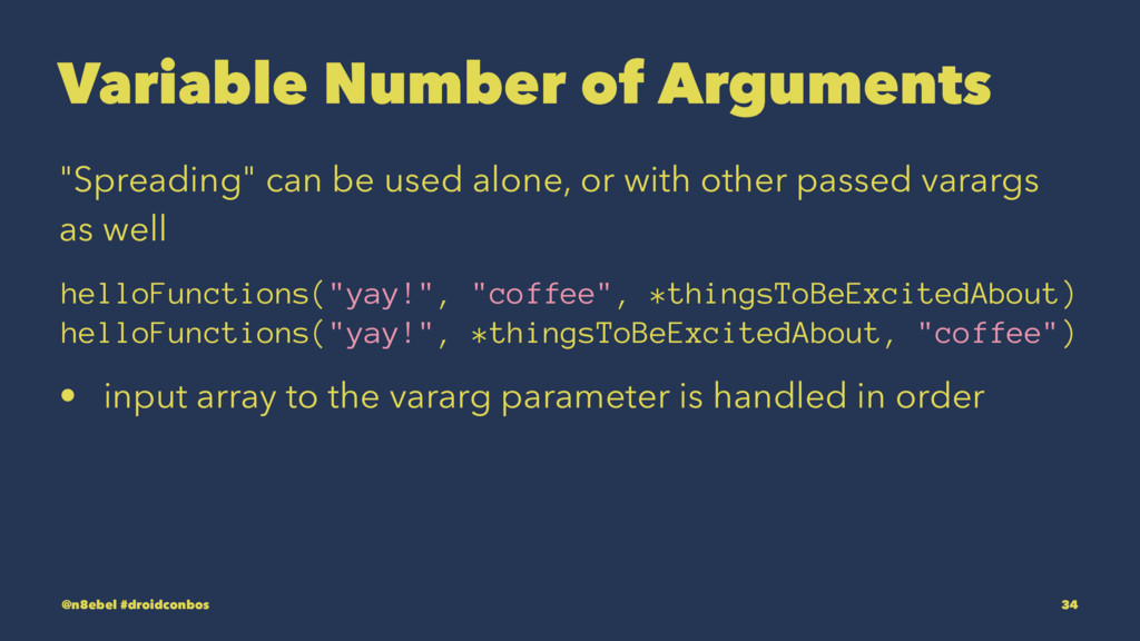 "Variable Number of Arguments ""Spreading"" can be..."