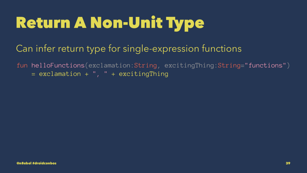 Return A Non-Unit Type Can infer return type fo...