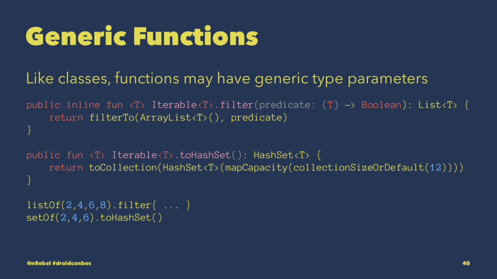 Generic Functions Like classes, functions may h...