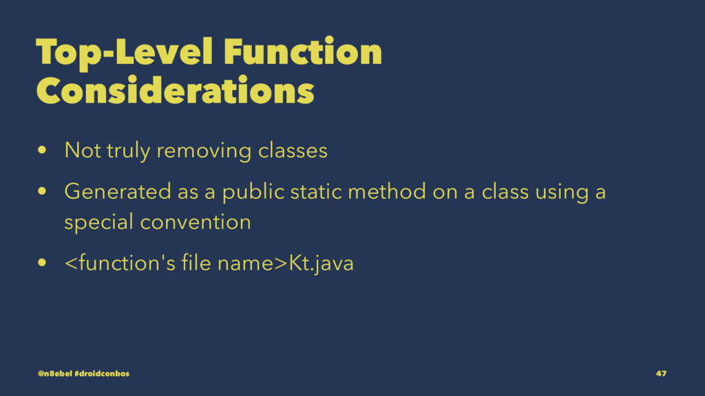 Top-Level Function Considerations • Not truly r...