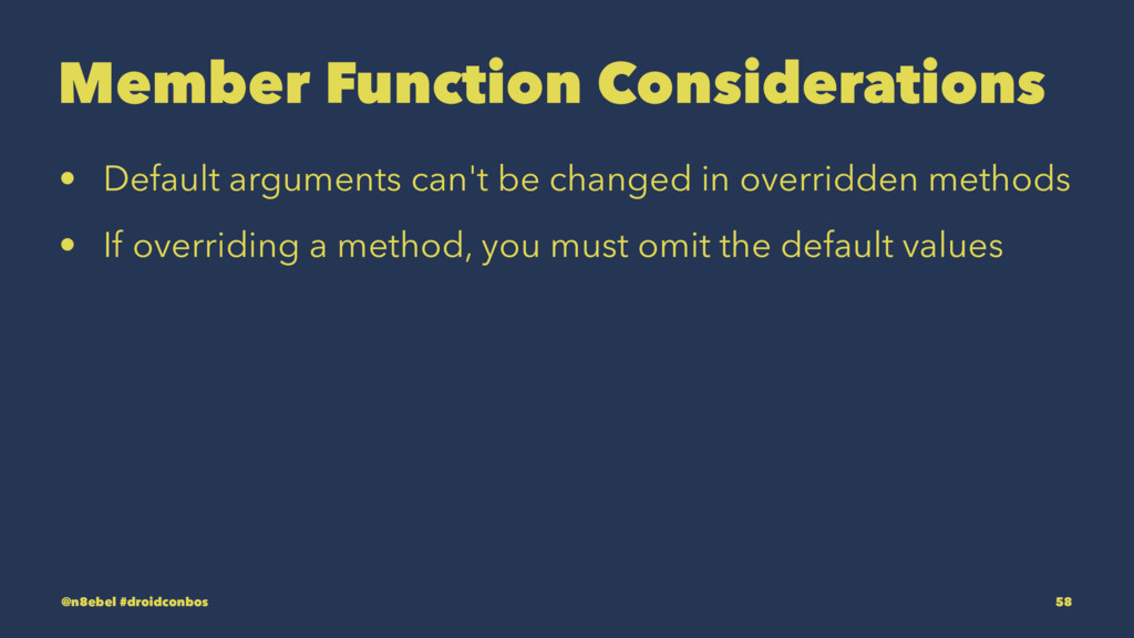 Member Function Considerations • Default argume...