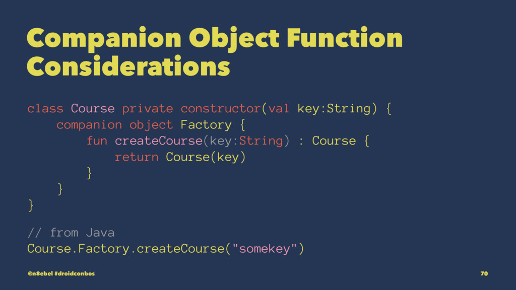 Companion Object Function Considerations class ...