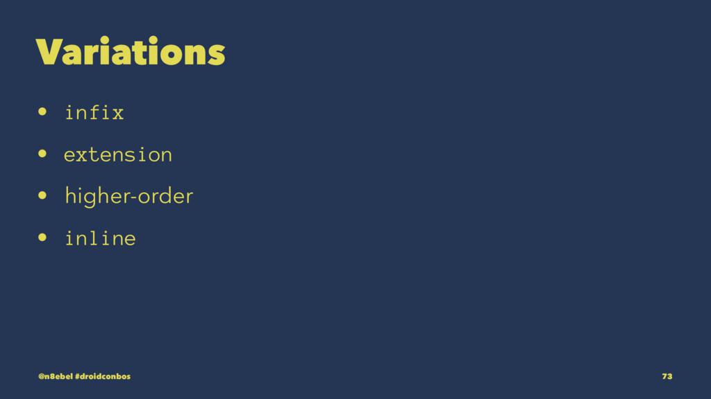 Variations • infix • extension • higher-order •...