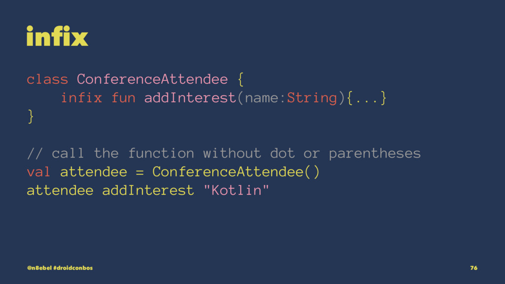 infix class ConferenceAttendee { infix fun addI...