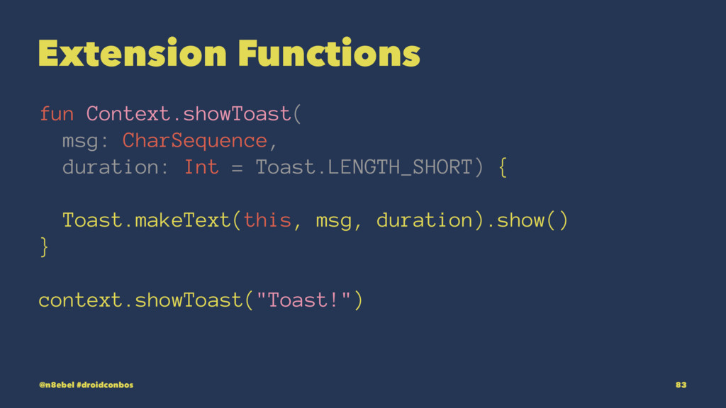 Extension Functions fun Context.showToast( msg:...