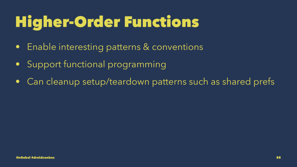Higher-Order Functions • Enable interesting pat...