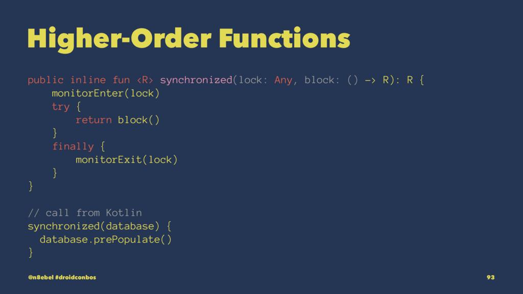 Higher-Order Functions public inline fun <R> sy...