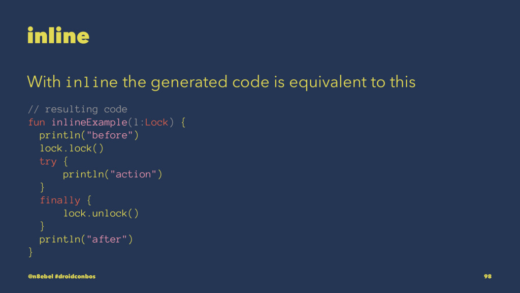 inline With inline the generated code is equiva...