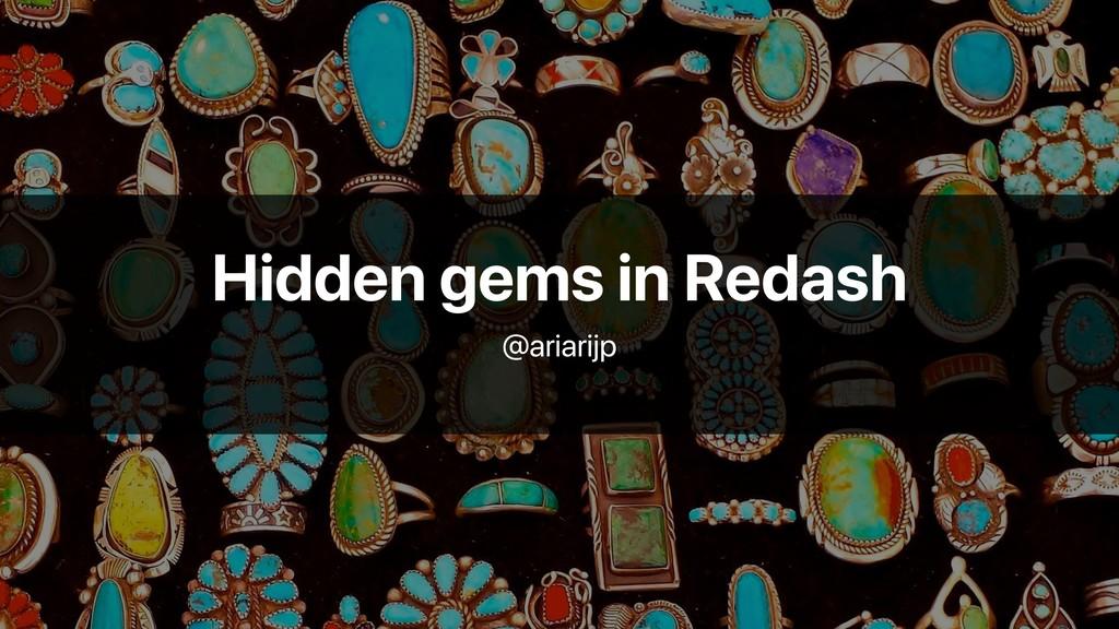 Hidden gems in Redash @ariarijp
