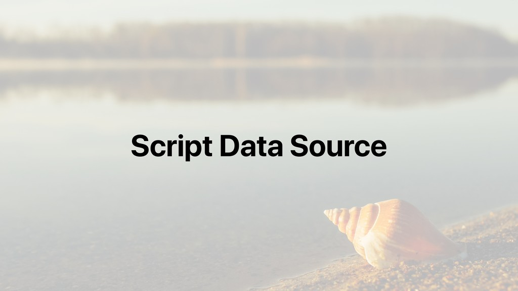 Script Data Source