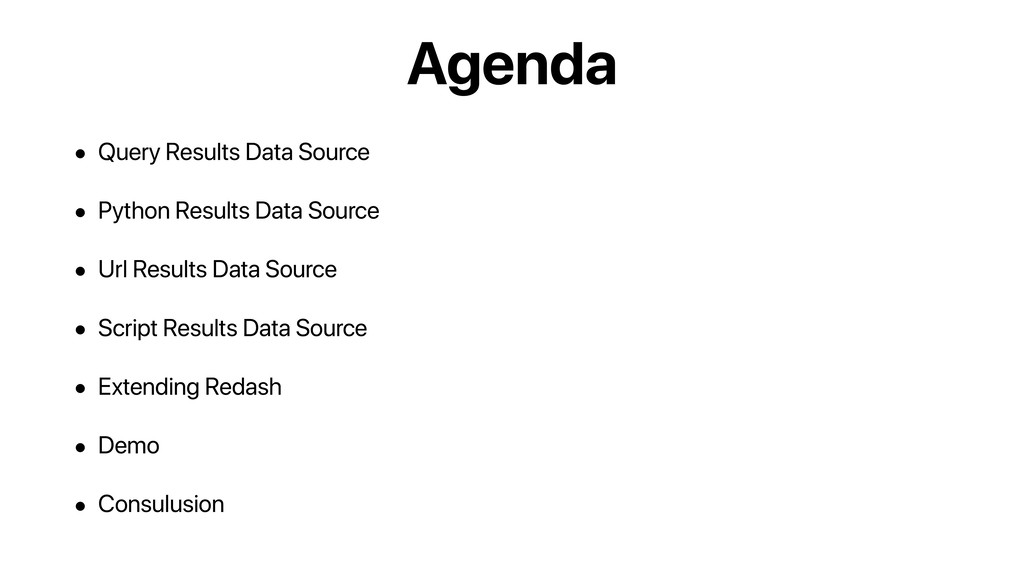 Agenda • Query Results Data Source • Python Res...