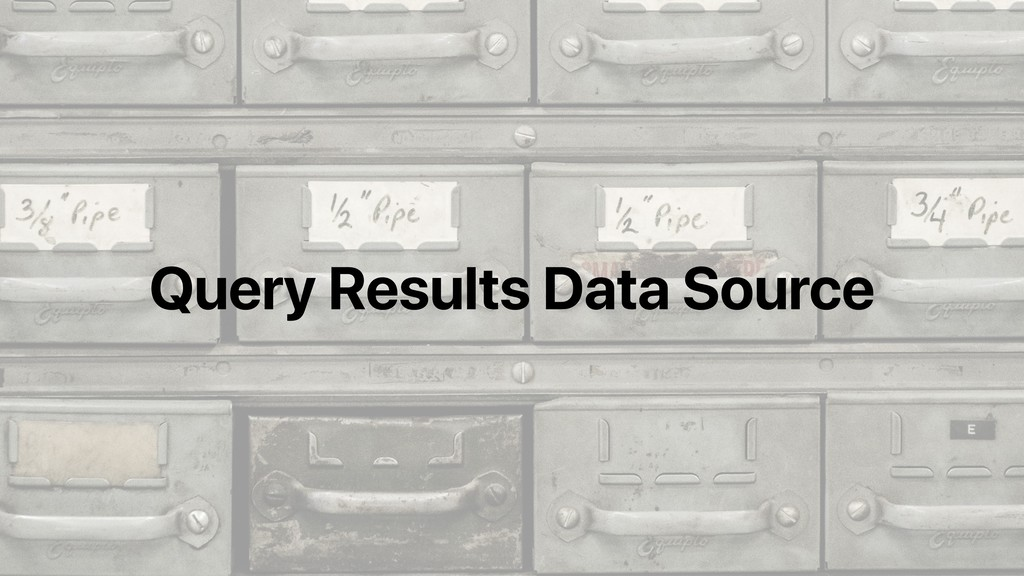 Query Results Data Source