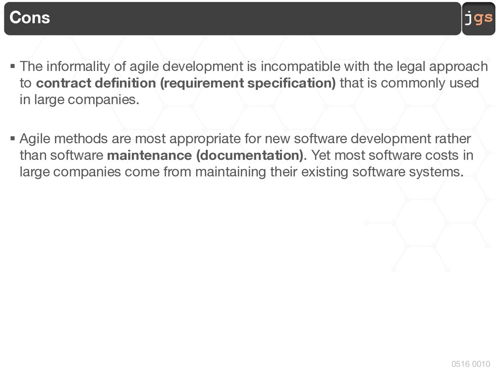 jgs 0516 0010 Cons § The informality of agile d...