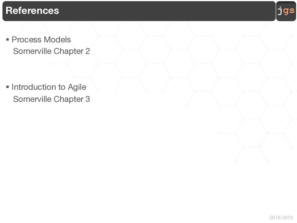 jgs 0516 0010 References § Process Models Somer...