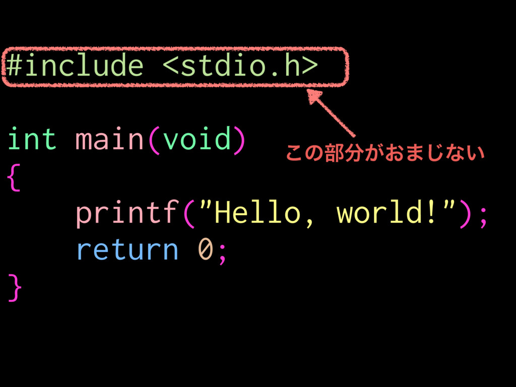 "#include <stdio.h> int main(void) { printf(""Hel..."